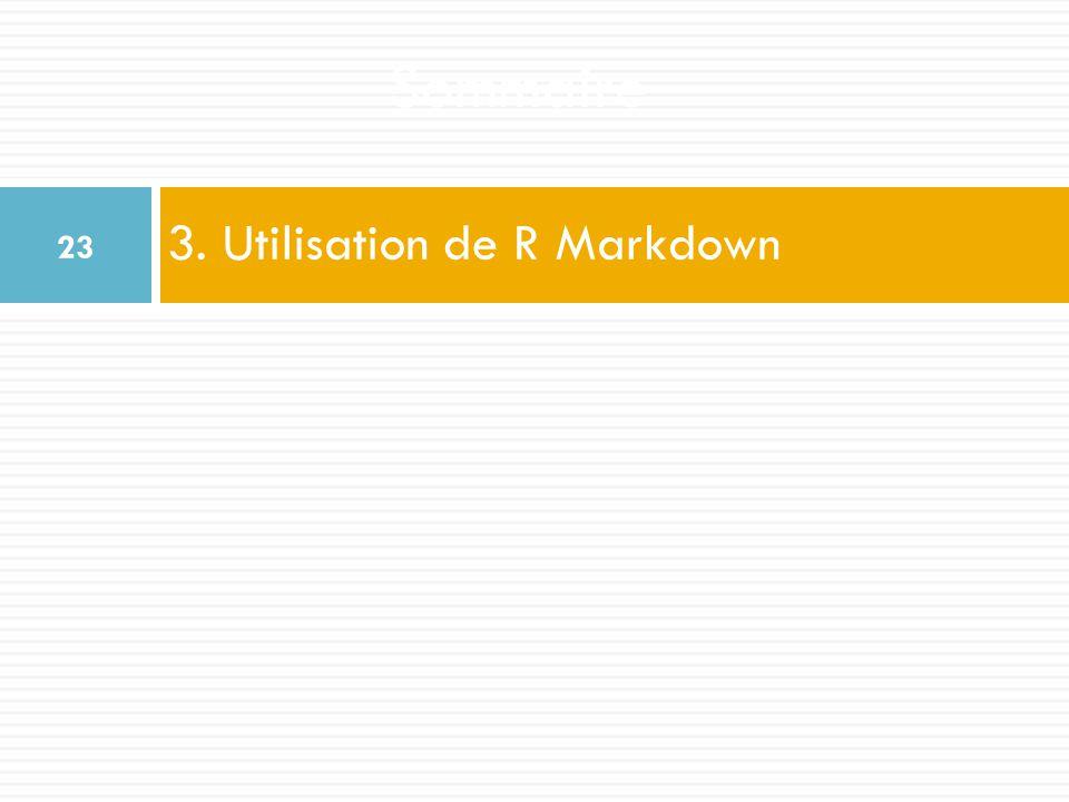 3. Utilisation de R Markdown
