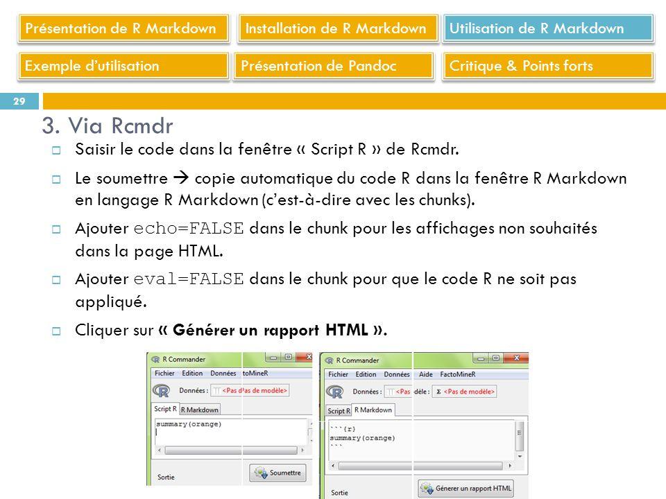 3. Via Rcmdr Saisir le code dans la fenêtre « Script R » de Rcmdr.