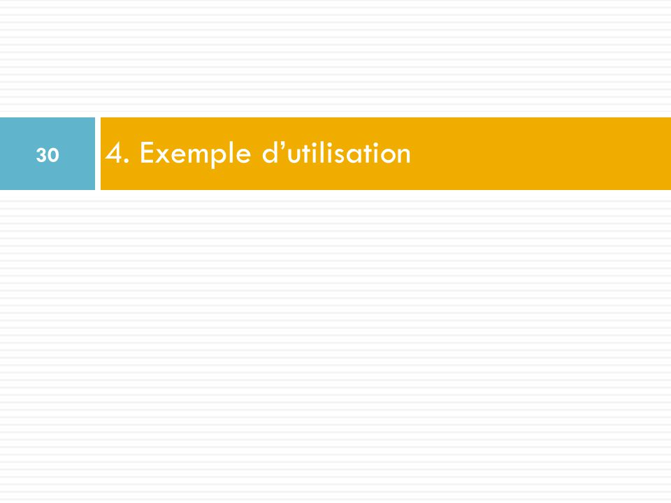4. Exemple d'utilisation