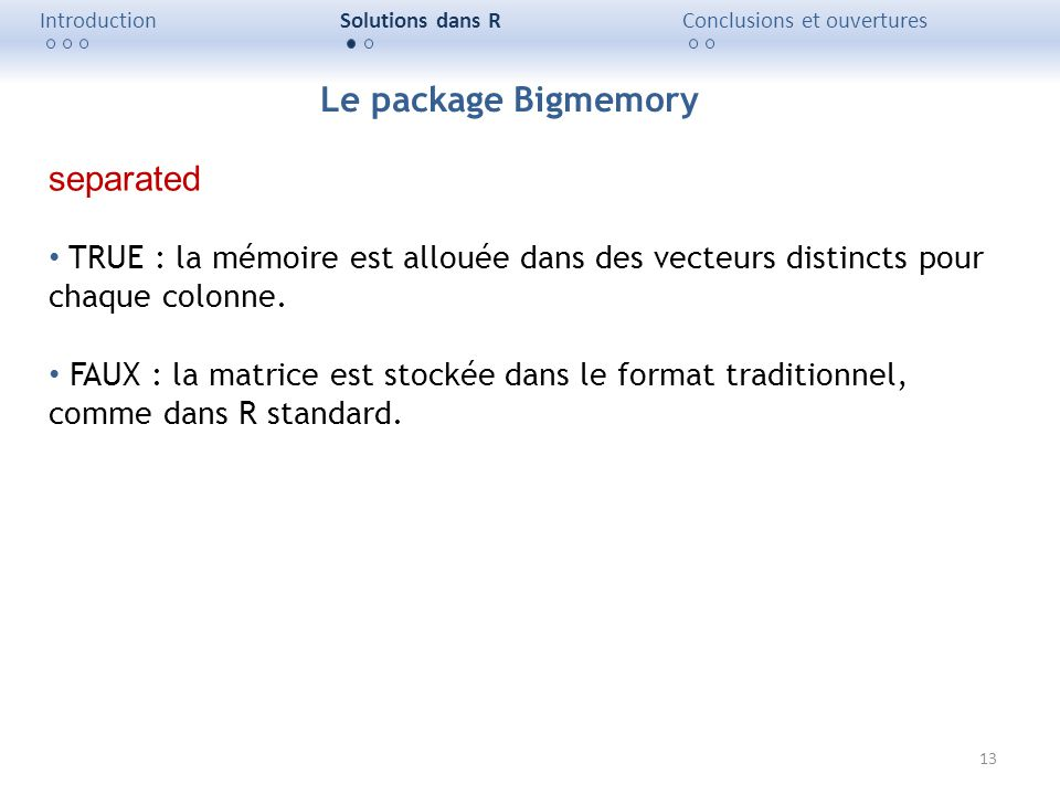 Le package Bigmemory separated
