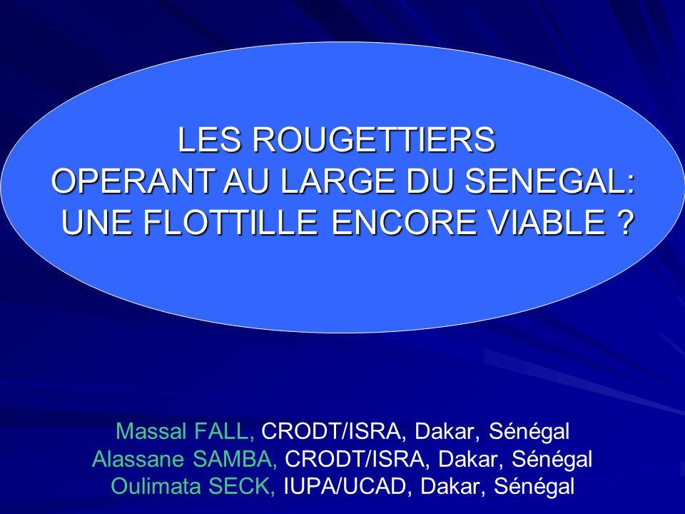 OPERANT AU LARGE DU SENEGAL: UNE FLOTTILLE ENCORE VIABLE