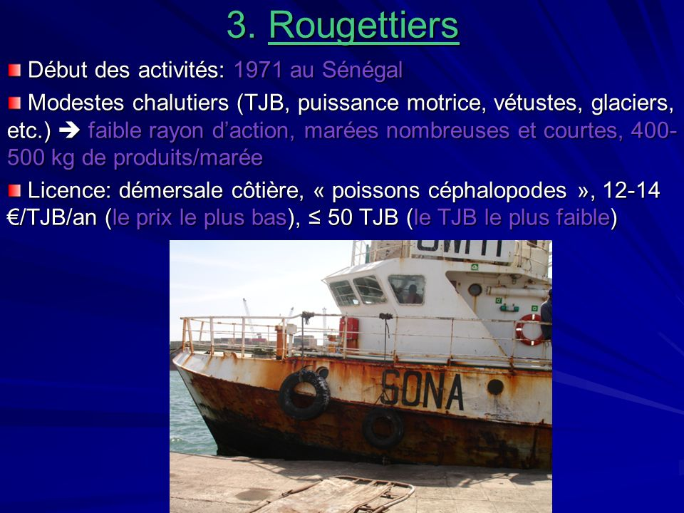 3. Rougettiers Début des activités: 1971 au Sénégal