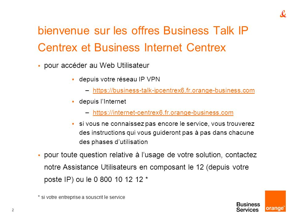 bienvenue sur les offres Business Talk IP Centrex et Business Internet Centrex