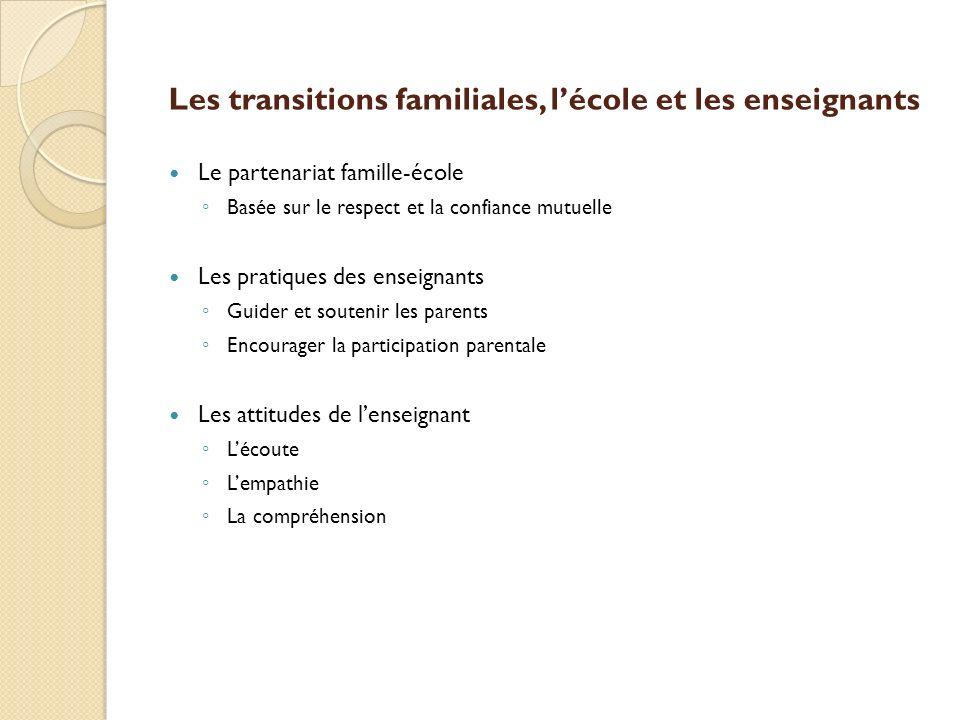 Les transitions familiales, l'école et les enseignants