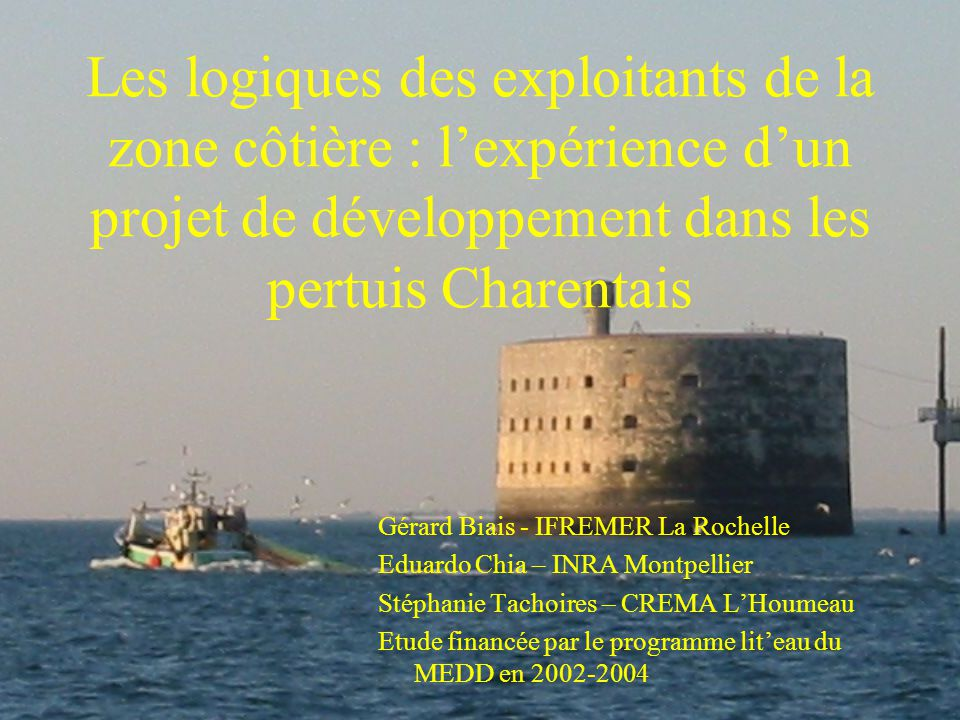 Les logiques des exploitants de la zone côtière : l'expérience d'un projet de développement dans les pertuis Charentais