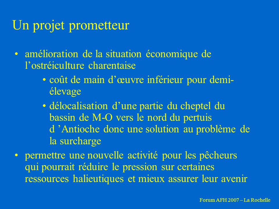 Un projet prometteur amélioration de la situation économique de l'ostréiculture charentaise. coût de main d'œuvre inférieur pour demi-élevage.