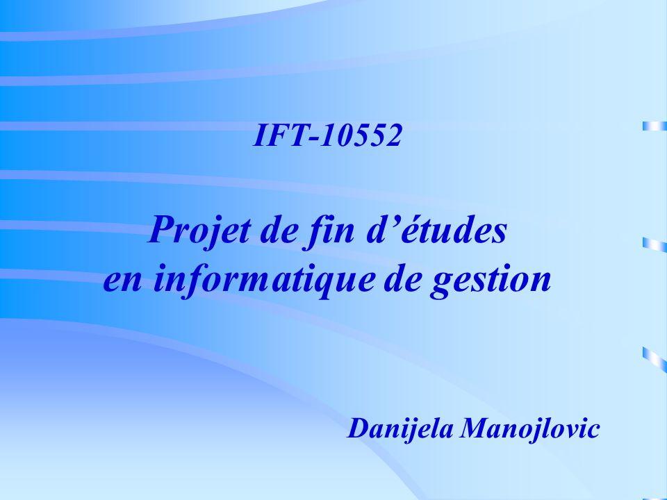IFT-10552 Projet de fin d'études en informatique de gestion