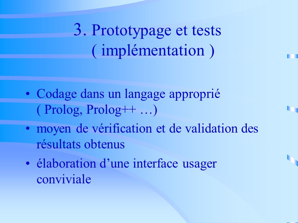 3. Prototypage et tests ( implémentation )