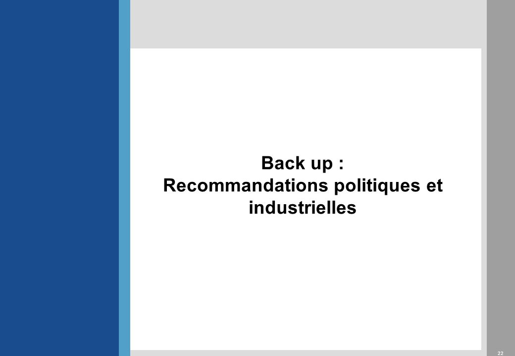 Recommandations politiques et industrielles