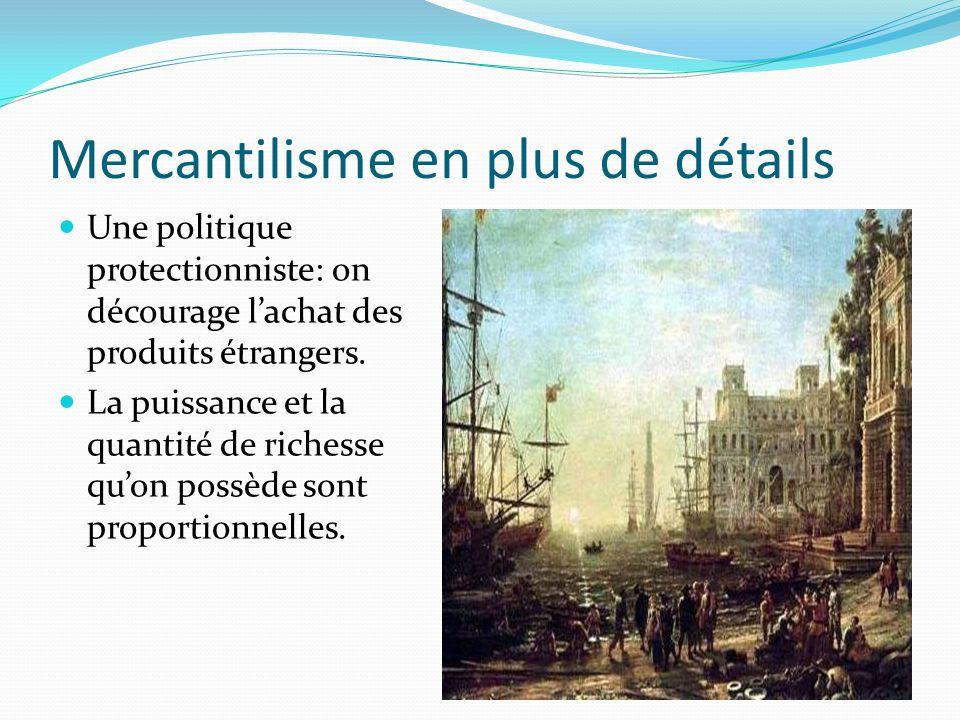 Mercantilisme en plus de détails