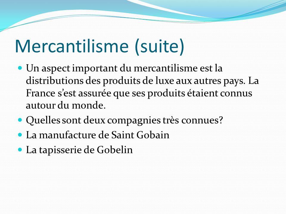 Mercantilisme (suite)