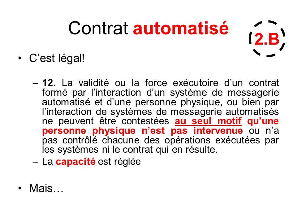 Contrat automatisé 2.B C'est légal! Mais…