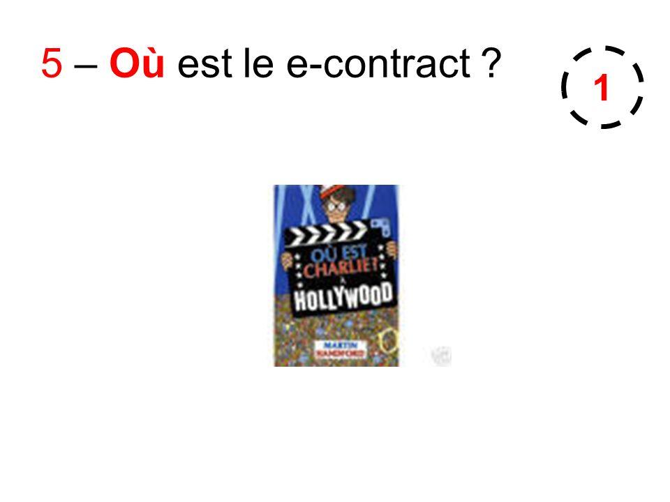 5 – Où est le e-contract 1
