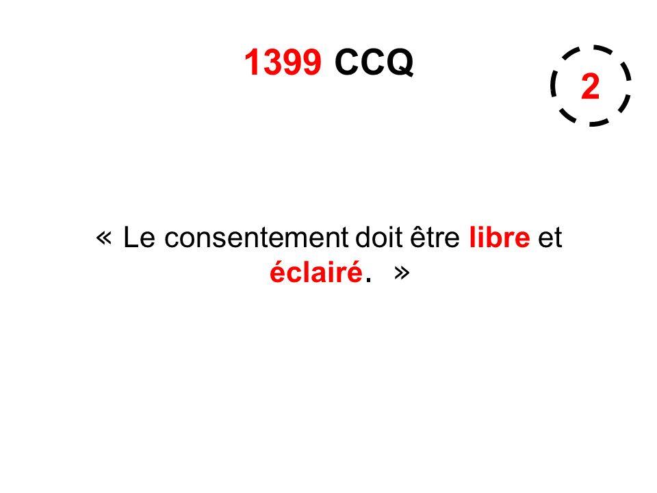 « Le consentement doit être libre et éclairé. »