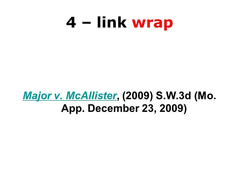Major v. McAllister, (2009) S.W.3d (Mo. App. December 23, 2009)