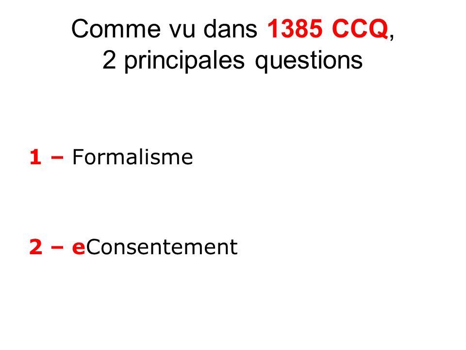 Comme vu dans 1385 CCQ, 2 principales questions