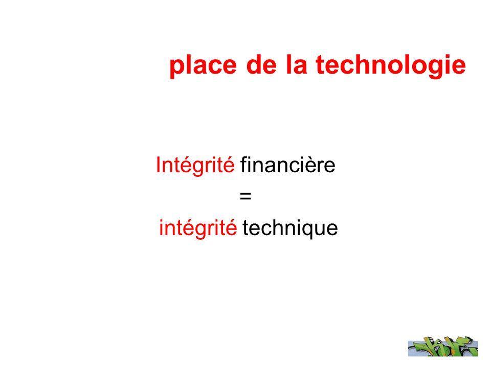 place de la technologie