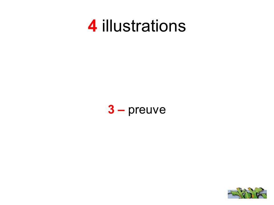 4 illustrations 3 – preuve