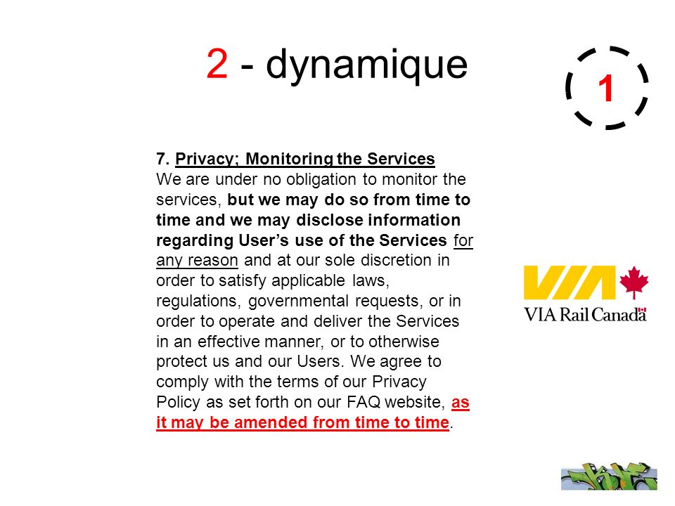 2 - dynamique 1 7. Privacy; Monitoring the Services