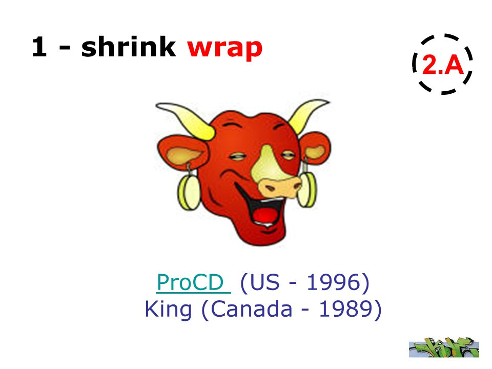 ProCD (US - 1996) King (Canada - 1989)