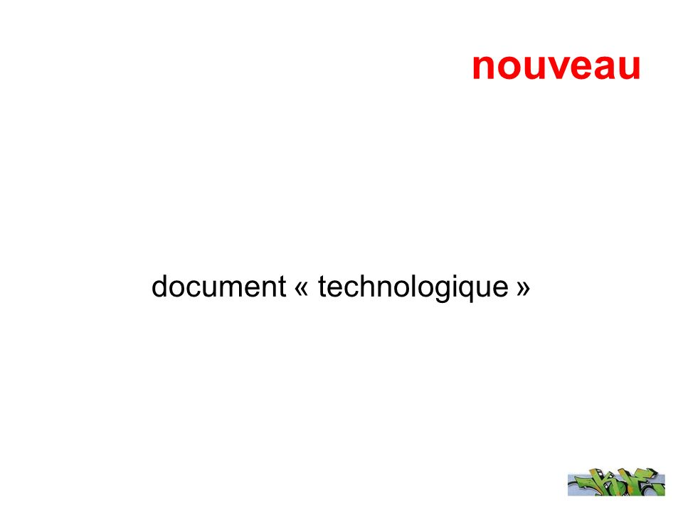 document « technologique »