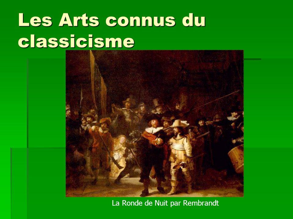 Les Arts connus du classicisme