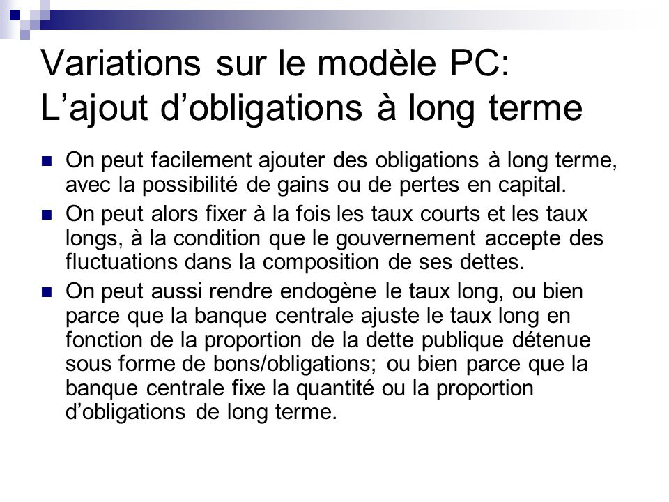 Variations sur le modèle PC: L'ajout d'obligations à long terme