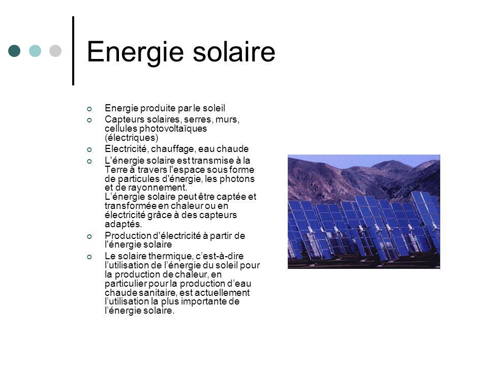 Energie solaire Energie produite par le soleil