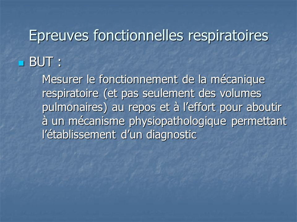 Epreuves fonctionnelles respiratoires