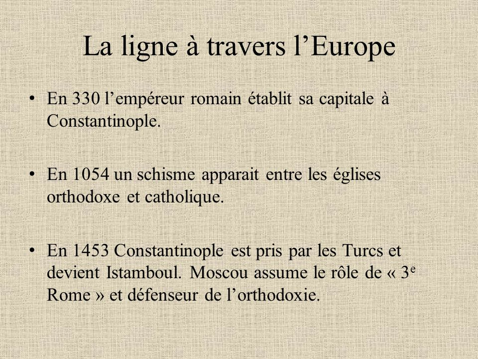 La ligne à travers l'Europe