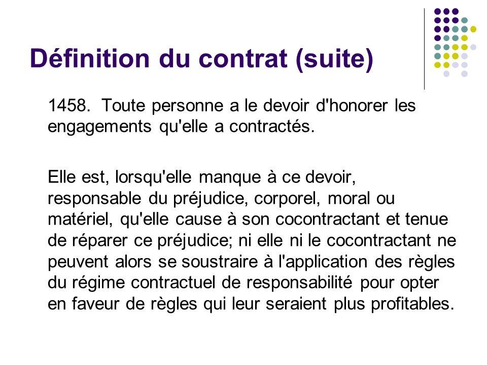Définition du contrat (suite)