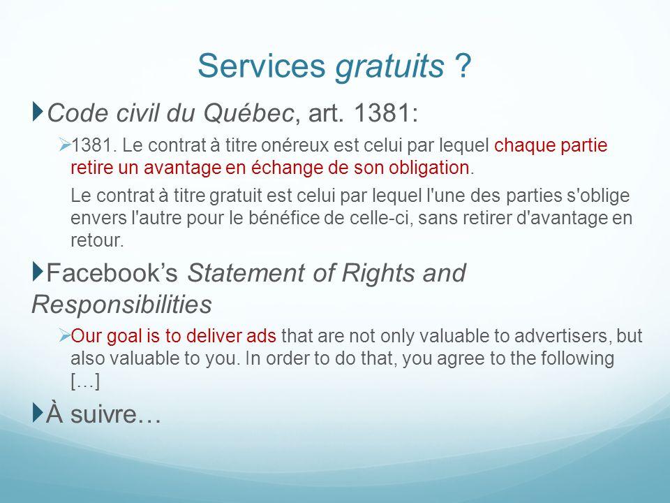 Services gratuits Code civil du Québec, art. 1381: