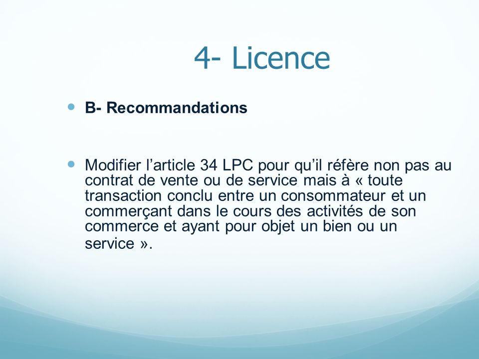 4- Licence B- Recommandations