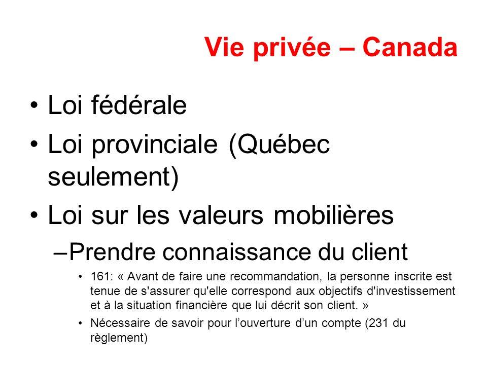 Loi provinciale (Québec seulement) Loi sur les valeurs mobilières