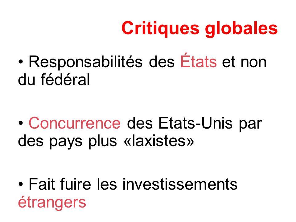Critiques globales Responsabilités des États et non du fédéral