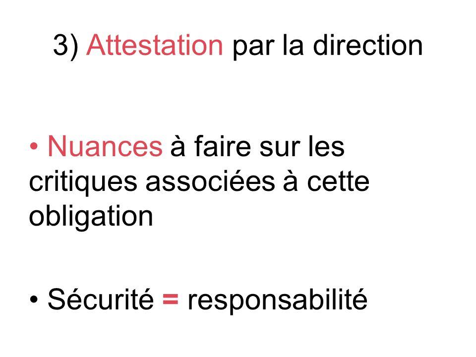 3) Attestation par la direction