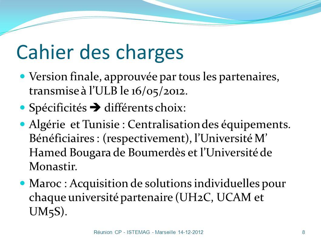 Cahier des charges Version finale, approuvée par tous les partenaires, transmise à l'ULB le 16/05/2012.