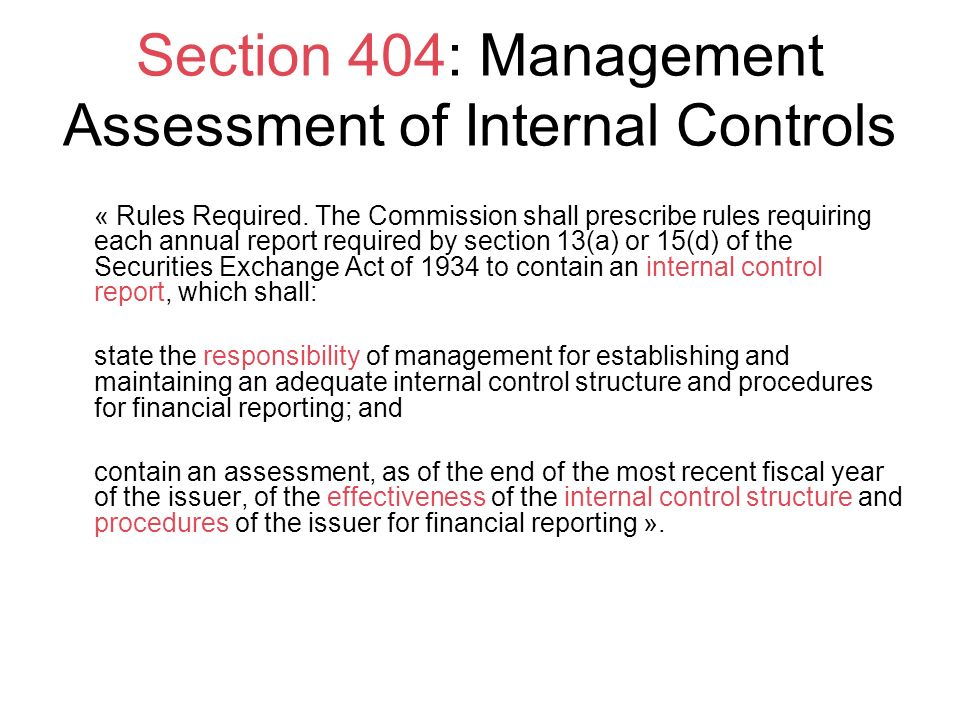 Section 404: Management Assessment of Internal Controls
