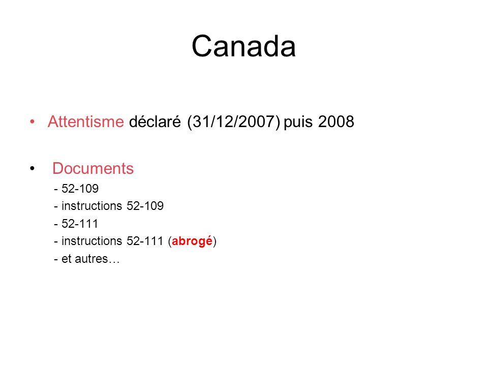 Canada Attentisme déclaré (31/12/2007) puis 2008 Documents - 52-109