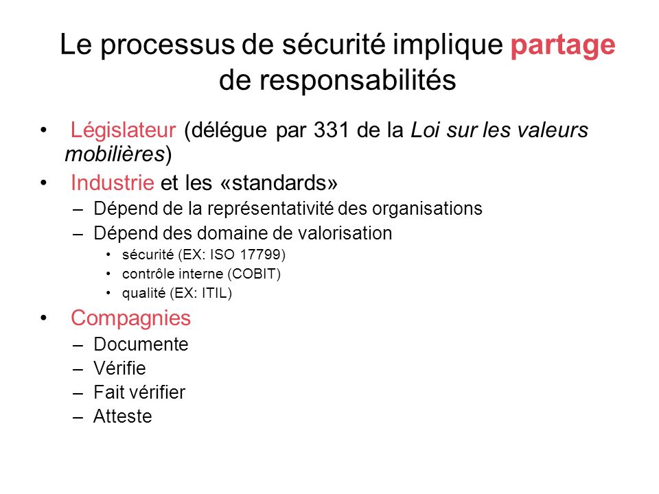 Le processus de sécurité implique partage de responsabilités