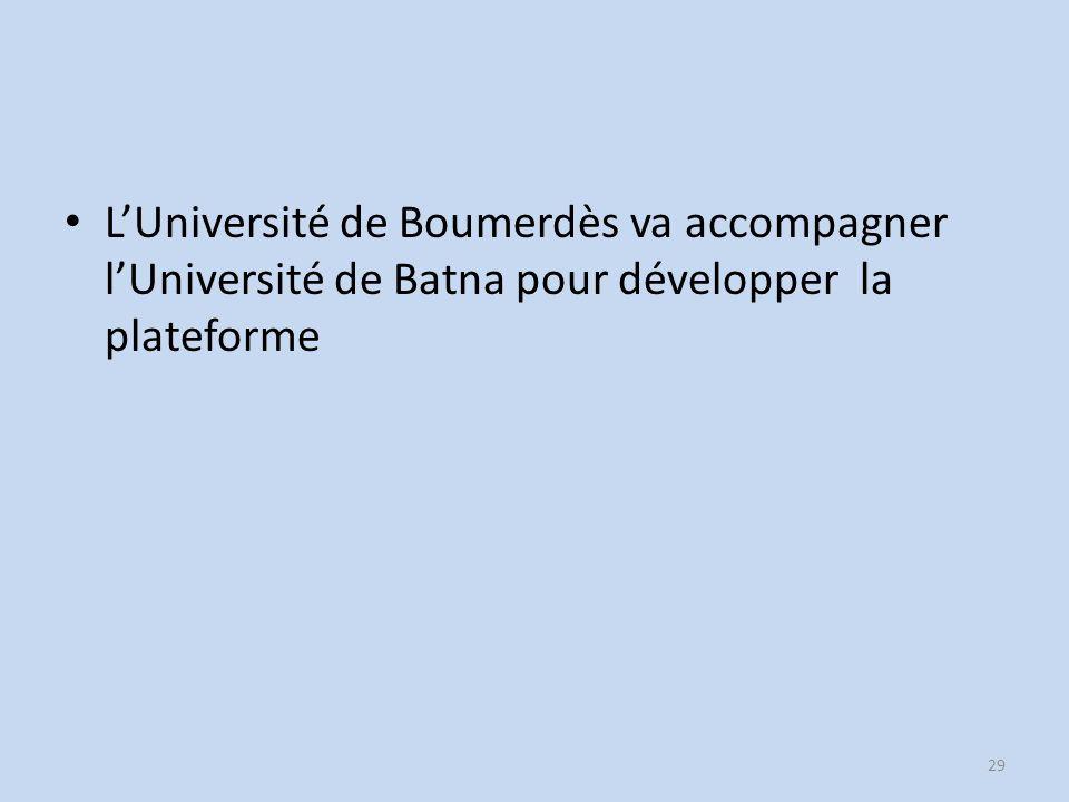 L'Université de Boumerdès va accompagner l'Université de Batna pour développer la plateforme