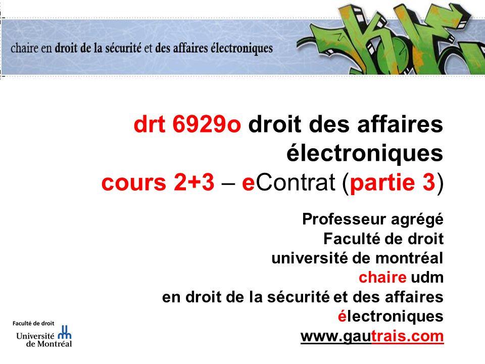 drt 6929o droit des affaires électroniques cours 2+3 – eContrat (partie 3)