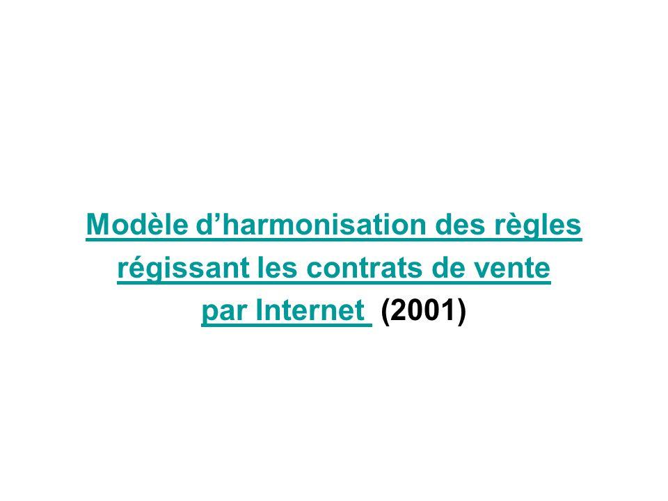 Modèle d'harmonisation des règles régissant les contrats de vente