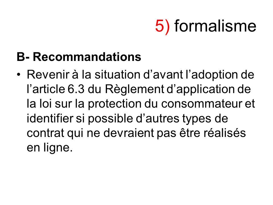 5) formalisme B- Recommandations