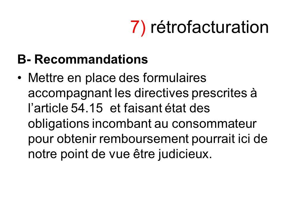 7) rétrofacturation B- Recommandations