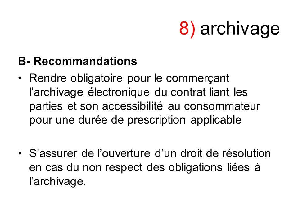 8) archivage B- Recommandations