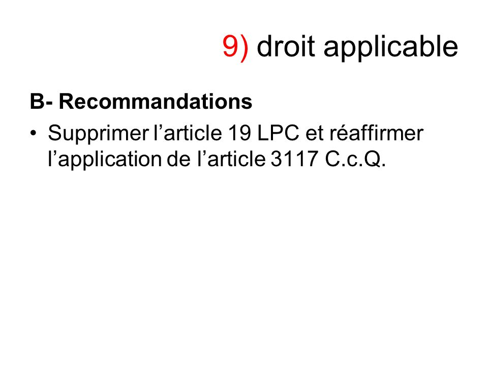 9) droit applicable B- Recommandations