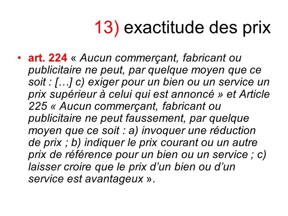 13) exactitude des prix