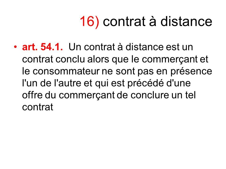 16) contrat à distance
