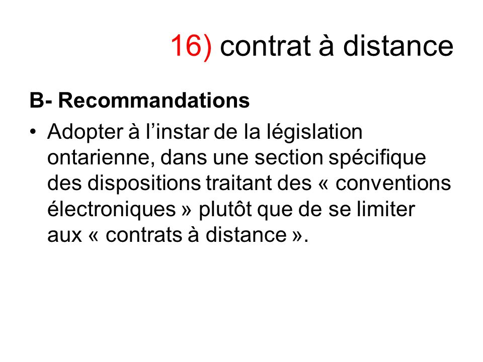 16) contrat à distance B- Recommandations